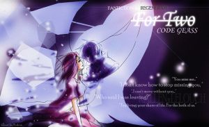 FANFICTION : FOR TWO by REGENERATE by KidRou