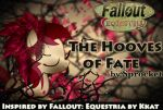 Fallout: Equestria - The Hooves of Fate - Ch. 7 by Sprockey