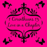 1 Corinthians 13 Love in a Chapter by 1234RoseSmith