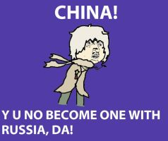 Y U NO BECOME ONE WITH RUSSIA, DA! by Typurr