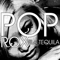 Tila Tequila - Pop Rox It by JohnACMarques