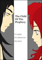 The Child Of The Prophecy by tifafenrir09