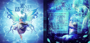 Only Words - CD cover by esenciadeiris
