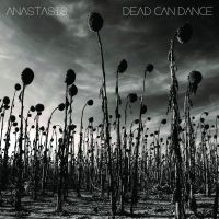 Dead Can Dance - Anastasis by soulnex