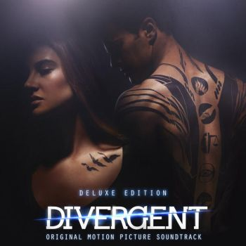 Divergent (Original Motion Picture Soundtrack) by JustInLoveTrue