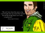Zach Jacobs Quote (2) by Nimbuschick