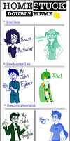 Homestuck Double Meme by Special-Sari