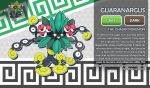 Guaranargus, the Chaser Fakemon by AtmaFlare