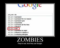 Zombies and Google by joshroks
