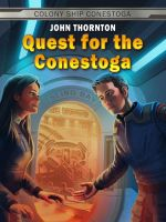 Quest for the Conestoga by JonHrubesch