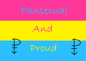 Pansexual and Proud by littleangellaura1
