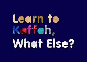 learn to kaffah, what else? by rainattack