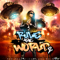 Lil Wayne - Rule The World 2 by TFE-Aka-TheLegacy