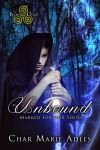 Unbound | Marked for War | Book One by Nephan
