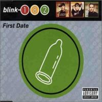 Blink-182-First Date Single by anjake04