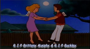 R.I.P Brittany Murphy and R.I.P Buckley by KingoftheHillFan