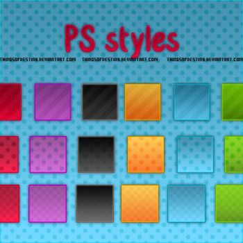 PS styles by ThingsOfDestiny