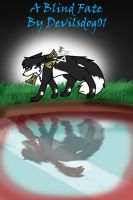 A Blind Fate by DevilsRealm