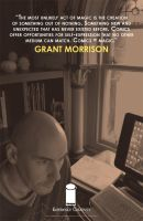 EXPERIENCE CREATIVITY: Grant Morrison by jtchan