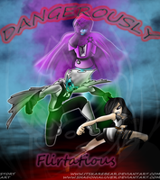 Dangerously Flirtatious Cover by Shadonialuver