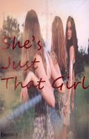 She's that girl by 07124ever