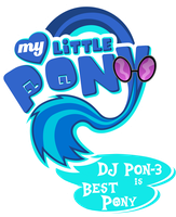 Fanart - MLP. My Little Pony Logo - DJ PON 3 by jamescorck