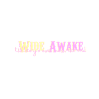 Wide Awake Texto PNG by rahrahmonster
