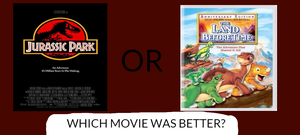Which movie do you think was better? (3) by JPLover764
