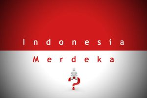 Indonesia merdeka??? by pangerankodok