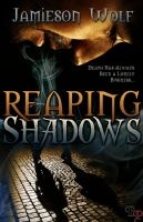 Reaping Shadows by stacemyster