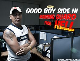 Good Boy Side ni Manong Guard by genocide2004