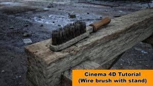 Wire Brush with stand (Cinema 4D Tutorial) by NIKOMEDIA