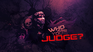 Who Are You to Judge? by ChoLLo