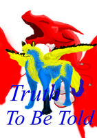 Truth To Be Told Cover Caiel by DragonzFire95