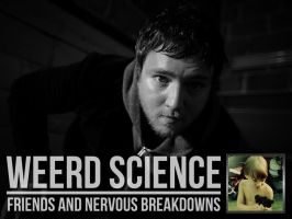 Weerd Science | Friends and Nervous Breakdowns by NeverenderDesign
