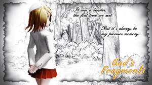 ~ [ Fanfiction ] God's Fragments project ~ by DiemDo-Shiruhane
