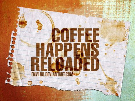 CoffeeHappens RELOADED by env1ro