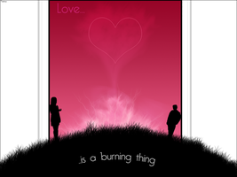 Love is a Burning Thing by Feenux258