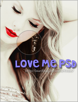 Love Me PSD by LaurithaG