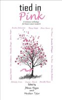 Tied in Pink Romance Anthology by futuregrrl