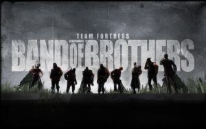 Team Fortress:Band of Brothers by goldenhearted