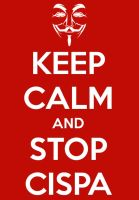 Keep Calm and Stop Cispa by danitgeek