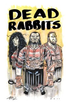 DEAD RABBITS by Andrew-Ross-MacLean