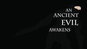 An Ancient Evil Awakens Typography Wallpaper by Oldhat104