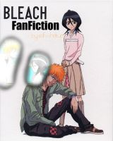 Bleach_Fanfiction_Cover by SDFWHATUP