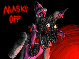 Masks Off- Sister Location (Funtime Foxy) by The-First-Noel