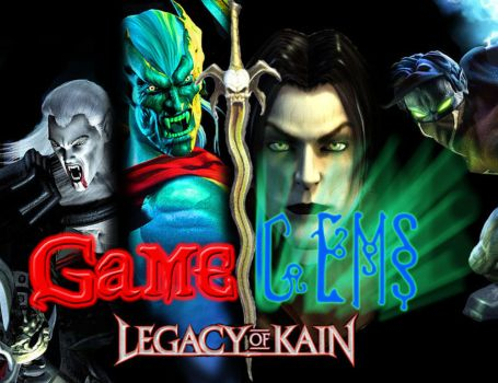 Game Gems Legacy of Kain by Nilihas