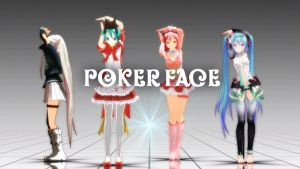 MMD - Poker Face by TOUKO-P