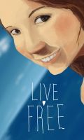 Live Free by adell14