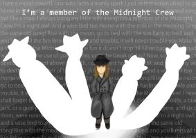 I'm A Member Of The Midnight Crew - Fanart by HannahMeyers